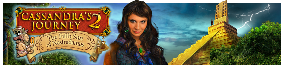 Cassandra's Journey 2: The Fifth Sun of Nostradamus Header Image